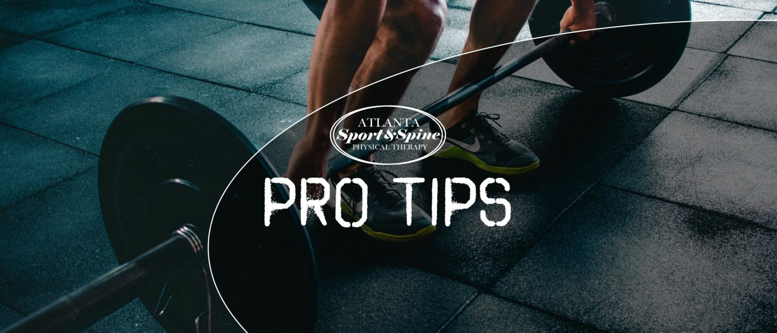 Pro tips and info from Atlanta Sport and Spine Physical Therapy